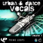 Prime Loops Urban And Dance Vocals